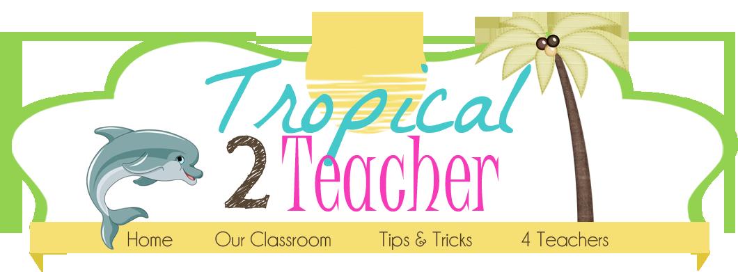 Tropical 2 Teacher