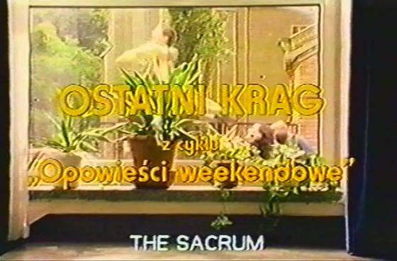 weekendstoriesthesacrum Krzysztof Zanussi   Skarby ukryte z cyklu Opowiesci weekendowe AKA Weekend Stories: The Hidden Treasure (2001)